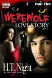 Werewolf Love Story: Part Two (Entwined Series #2)