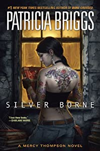 "Cover of ""Silver Borne (Mercy Thompson, B..."