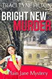 Bright New Murder: A Plain Jane Mystery