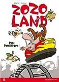 Zozoland, Tome 1 : Parc paniiiiiique !