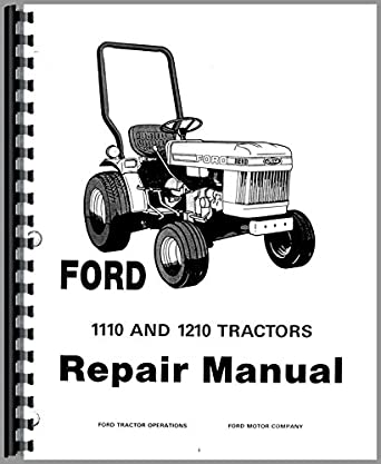 Ford 1110 Tractor Service Manual: Amazon.com: Industrial