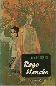 """Résultat de recherche d'images pour """"Rage blanche de Jean Hougron"""""""