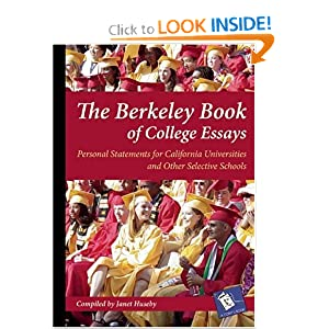 The Berkeley Book of College Essays: Personal Statements for California Universities and Other Select Schools (A Cody's Book)