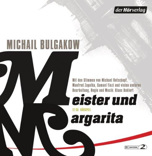 Michail Bulgakow - Meister und Margarita (Der Hörverlag)