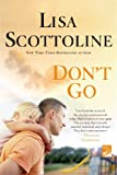 The Lisa Scottoline Collection: Volume 2: Come Home, Don't Go