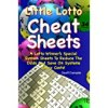 Little Lotto Cheat Sheets: A Lotto Winner's Special System Sheets