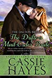 The Drifter's Mail-Order Bride: (A Sweet Western Historical Romance) (The Dalton Brides Book 4)
