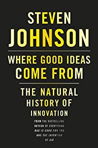 "Cover of ""Where Good Ideas Come From: The..."
