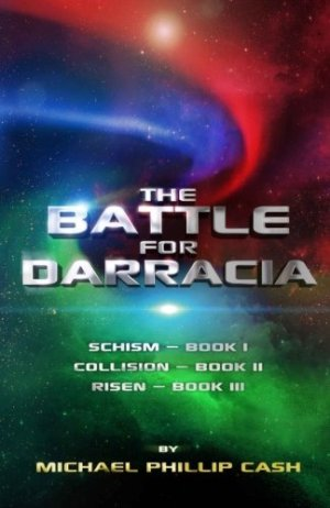 The Battle for Darracia: Books I - II - III by Michael Phillip Cash | Featured Book of the Day | wearewordnerds.com