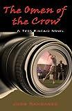 The Omen of the Crow (A Tess Kincaid Novel)