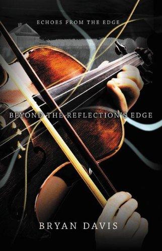 Beyond The Reflections Edge By Bryan Davis