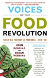 Voices of the Food Revolution: You Can Heal Your Body and Your World with Food!
