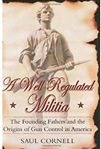 """Cover of """"A Well-Regulated Militia: The F..."""