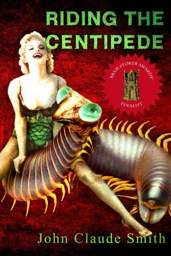 Riding The Centipede by John Claude Smith