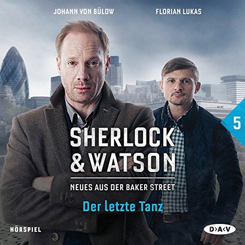 Sherlock & Watson - Neues aus der Baker Street (5) Der letzte Tanz - DAV 2016