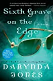 Sixth Grave on the Edge: A Novel (Charley Davidson Book 6)