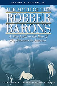 "Cover of ""The Myth of the Robber Barons: ..."