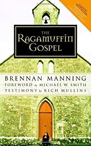 "Cover of ""The Ragamuffin Gospel: Good New..."