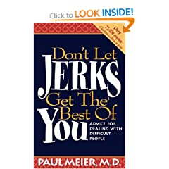 Don't Let The Jerks Get The Best of You