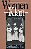 Women of the Klan: Racism and Gender in the 1920s