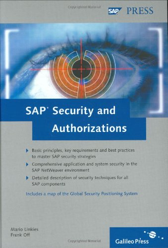 SAP Security & Authorizations: Risk Management and Compliance with Legal Regulations in the SAP Environment
