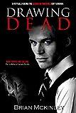 Drawing Dead (Faolan O'Connor Book 1)