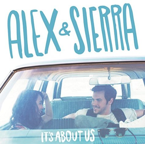 Alex And Sierra-Its About Us-CD-FLAC-2014-PERFECT Download