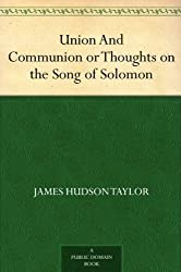 Review of: Union And Communion or Thoughts on the Song of Solomon