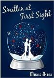 Smitten at First Sight: A Contemporary Romance Novel