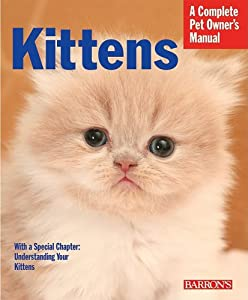 "Cover of ""Kittens (Complete Pet Owner's M..."