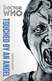 Doctor Who: Touched by an Angel: The Monster Collection Edition