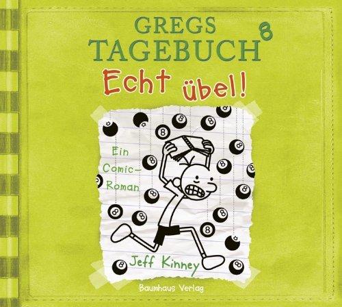 Gregs Tagebuch (8) Echt übel! (Lübbe Audio)