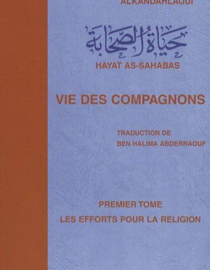 La vie des compagnons (Hayat As-sahabas) Intégral