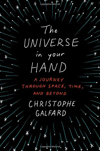 1250069521 – The Universe in Your Hand: A Journey Through Space, Time, and Beyond