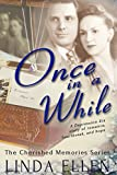 Once in a While (The Cherished Memories Series Book 1)