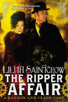 The Ripper Affair (Bannon and Clare) by Lilith Saintcrow| wearewordnerds.com