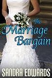 The Marriage Bargain (Billionaire Games: Book 1)