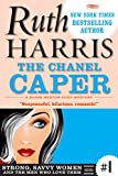 THE CHANEL CAPER: A Blake Weston Cozy Mystery (Strong, Savvy Women...And The Men Who Love Them Book 1)