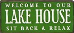 The Lake Life Gift Shop : welcome to Our Lake House Sign