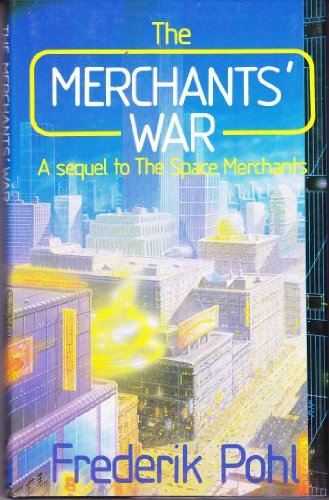 Cover of The Merchants' War by Frederik Pohl