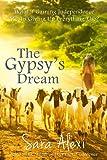 The Gypsy's Dream (The Greek Village Book 4)