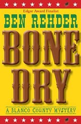 Bone Dry (Blanco County Mysteries)