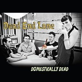 Domestically Dead [Explicit]
