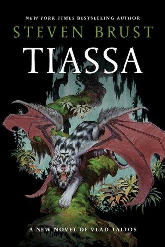 Tiassa (Vlad Taltos #13) by Steven Brust