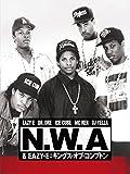 N.W.A & EAZY-E:キングス・オブ・コンプトン(字幕版)