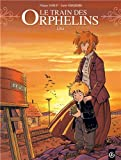 Le train des orphelins, tome 3 : Lisa