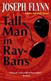 Tall Man in Ray-Bans (A John Tall Wolf Novel)