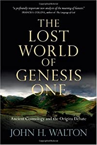 "Cover of ""The Lost World of Genesis One: ..."