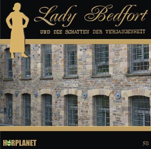 Lady Bedfort (58) und der Schatten der Vergangenheit (Hörplanet)