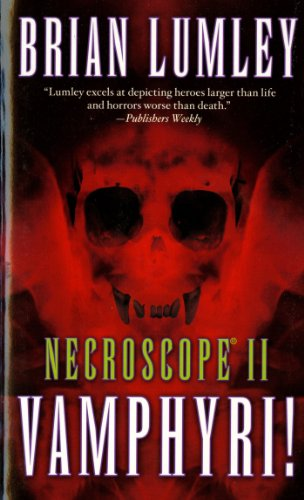 Vamphyri! (Necroscope, Vol. 2)